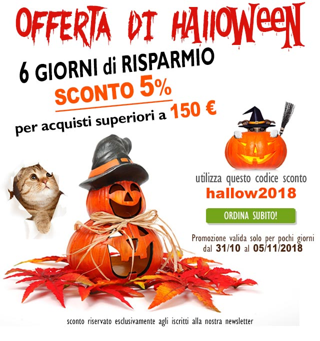 Offerta Halloween - SCONTO 5% per ordini superiori a € 150 dal 31/10 al 05/11/2018