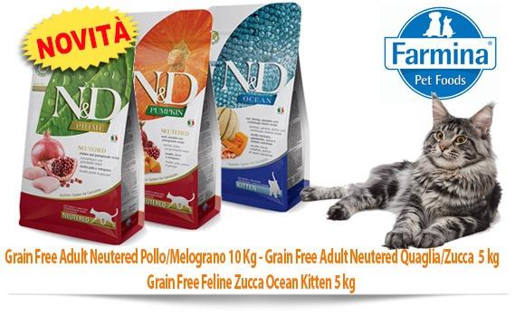 Novità Farmina gatto: Grain Free Adult Neutered Pollo/Melograno 10 Kg - Grain Free Adult Neutered Quaglia/Zucca  5 kg Grain Free Feline Zucca Ocean Kitten 5 kg