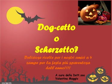 Ricette per cani e gatti: il Ricettario di Halloween della Nutrizionista per animali Dott.ssa Valentina Maggio