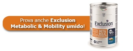 prova anche Exclusion Metabolic & Mobility umido