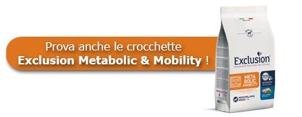 prova anche le crocchette Exclusion Metabolic & Mobility